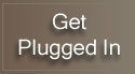 Get Plugged In Button