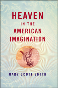 Heaven in the American Imagination book cover